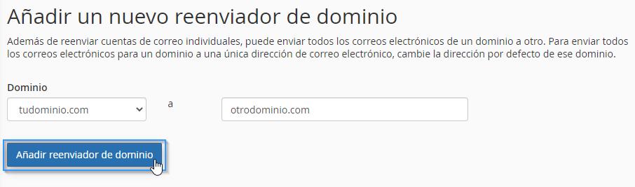 Confirmar el reenviador de dominio en cPanel