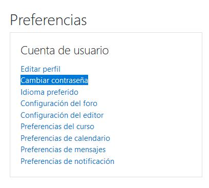 Opción para cambiar la contraseña de Moodle desde la sección de preferencias