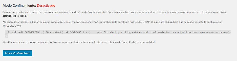 Modo confinamiento en WP Super Cache