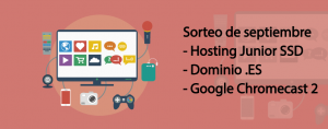 Sorteo de septiembre con WPnovatos: Chromecast, hosting y dominio