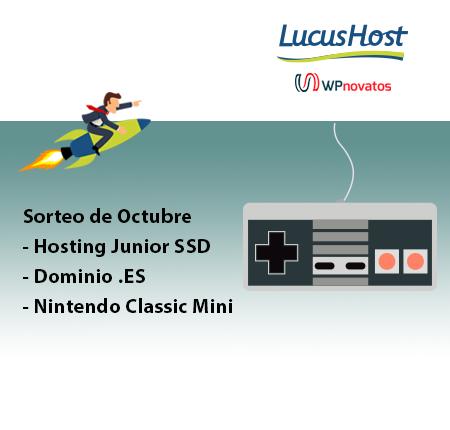 Sorteo octubre: Hosting, Dominio y Nintendo Classic Mini