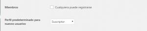 Ajustes generales WordPress: Miembros y Perfil predeterminado de nuevos usuarios