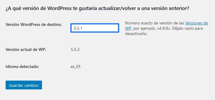 Establecer la versión de WordPress que queremos reinstalar con el plugin WP Downgrade