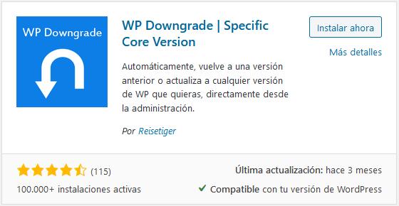 Instalar el plugin WP Downgrade en WordPress